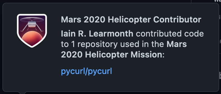 GitHub profile message: Mars 2020 Helicopter Contibutor. Iain R. Learmonth contributed code to 1 repository used in the Mars 2020 Helicopter Mission: pycurl/pycurl.